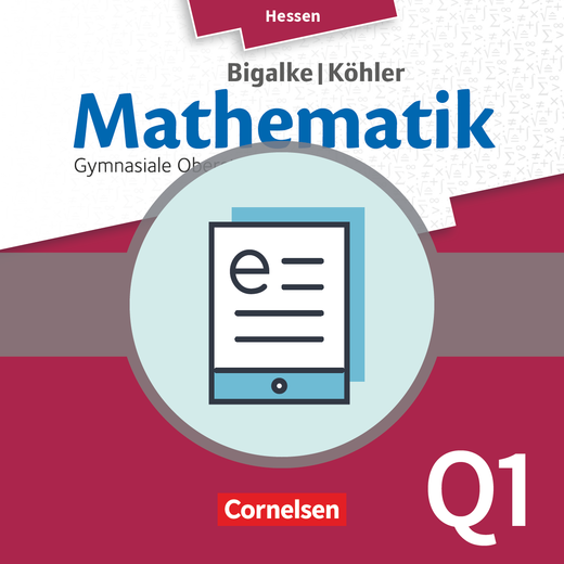 Bigalke/Köhler: Mathematik - Band Q1 - Schülerbuch als E-Book - Leistungskurs 1. Halbjahr