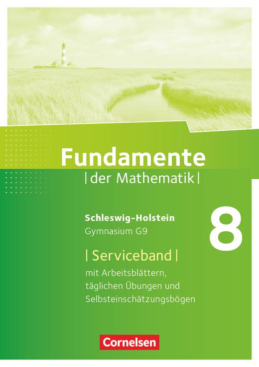 Fundamente der Mathematik - Handreichungen für den Unterricht - 8. Schuljahr