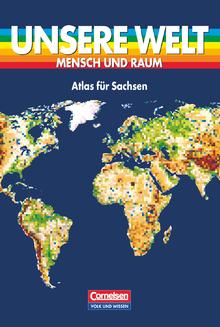 Unsere Welt - Mensch und Raum - Sekundarstufe I