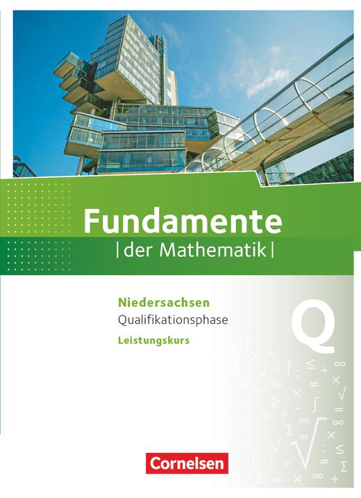 Fundamente der Mathematik - Schülerbuch - Qualifikationsphase - Leistungskurs