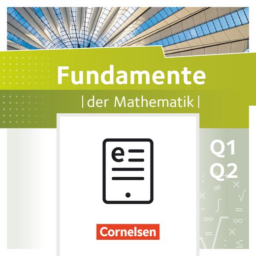 Fundamente der Mathematik - Schülerbuch als E-Book - 11. Schuljahr - Grundkurs