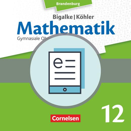 Bigalke/Köhler: Mathematik - Grundkurs - Schülerbuch als E-Book - 12. Schuljahr