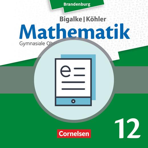 Bigalke/Köhler: Mathematik - Leistungskurs - Schülerbuch als E-Book - 12. Schuljahr