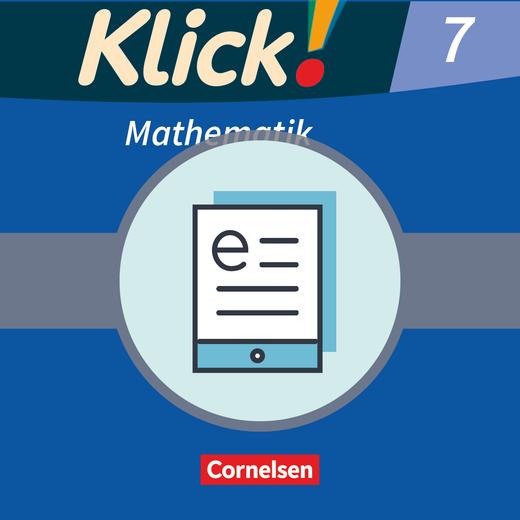Klick! Mathematik - Mittel-/Oberstufe - Schülerbuch als E-Book - 7. Schuljahr