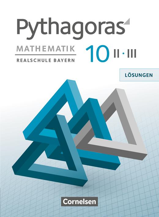 Pythagoras - Lösungen zum Schülerbuch - 10. Jahrgangsstufe (WPF II/III)