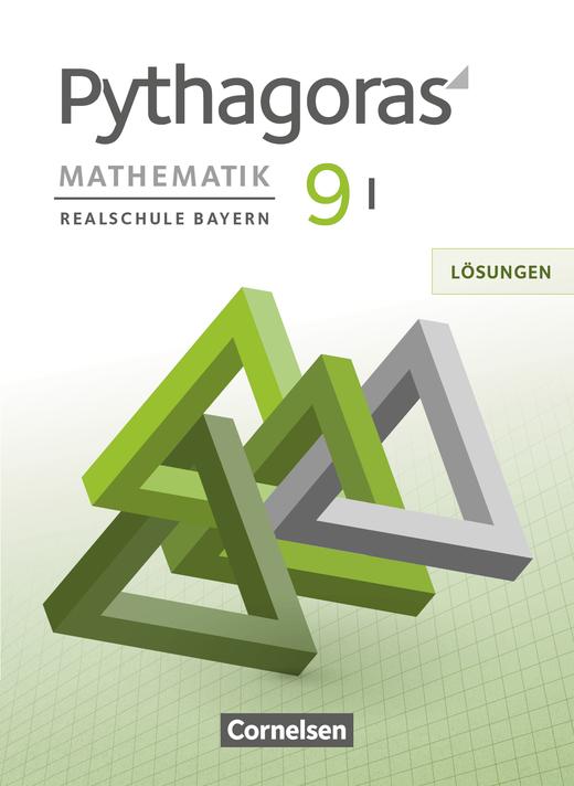 Pythagoras - Lösungen zum Schülerbuch - 9. Jahrgangsstufe (WPF I)