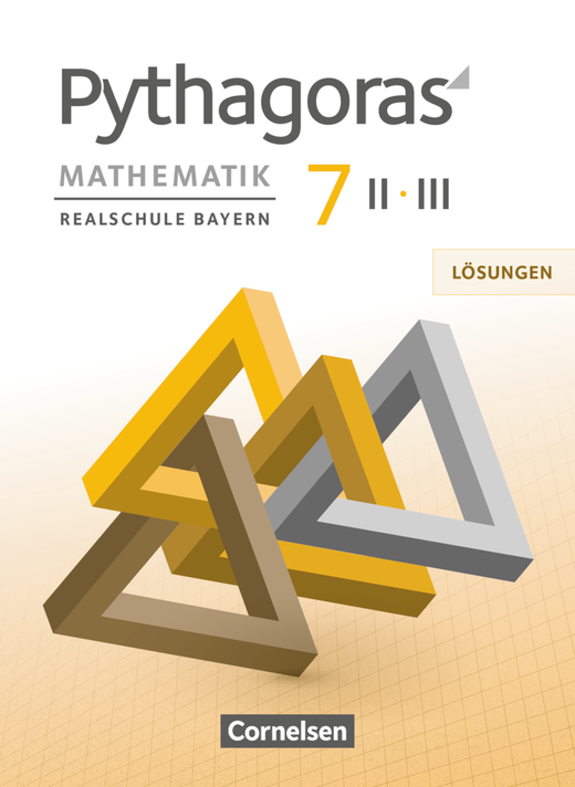 Pythagoras - Lösungen zum Schülerbuch - 7. Jahrgangsstufe (WPF II/III)