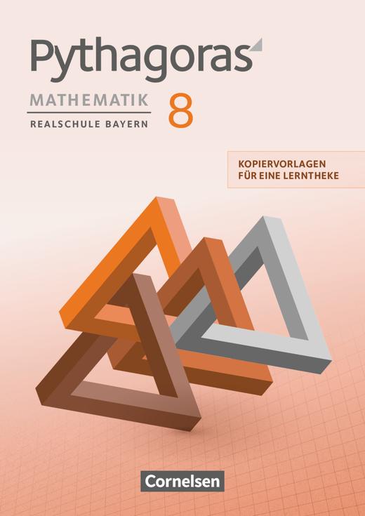 Pythagoras - Kopiervorlagen für eine Lerntheke - 8. Jahrgangsstufe