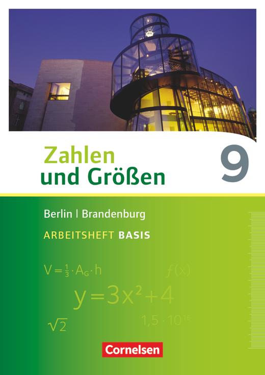 Zahlen und Größen - Arbeitsheft Basis mit Online-Lösungen - 9. Schuljahr