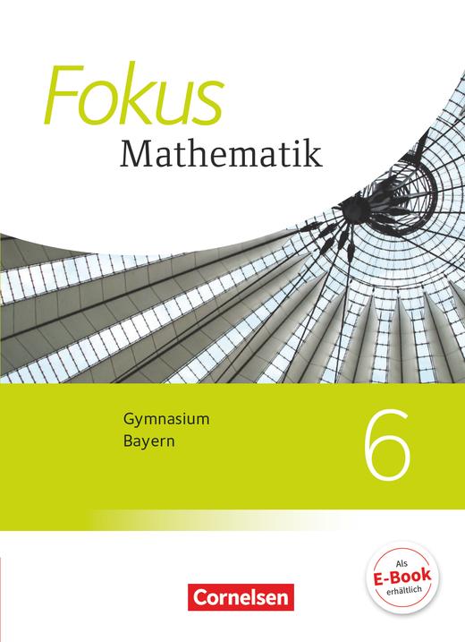 Fokus Mathematik - Schülerbuch - 6. Jahrgangsstufe