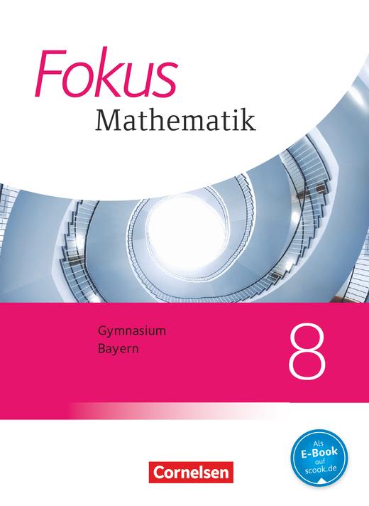 Fokus Mathematik - Schülerbuch - 8. Jahrgangsstufe
