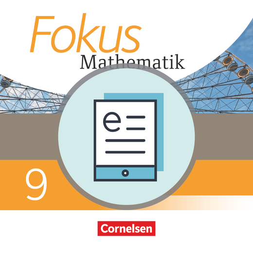 Fokus Mathematik - Schülerbuch als E-Book - 9. Schuljahr