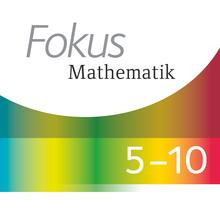 Fokus Mathematik - Mathe Trainer App - 5. bis 10. Schuljahr