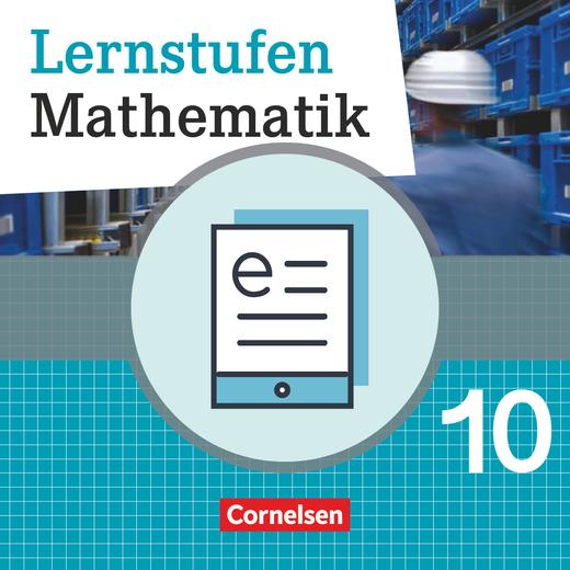 Lernstufen Mathematik - Schülerbuch als E-Book - 10. Schuljahr