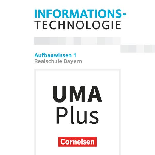 Informationstechnologie - Aufbauwissen 1 - Unterrichtsmanager Plus - mit Download für Offline-Nutzung - 7.-10. Schuljahr