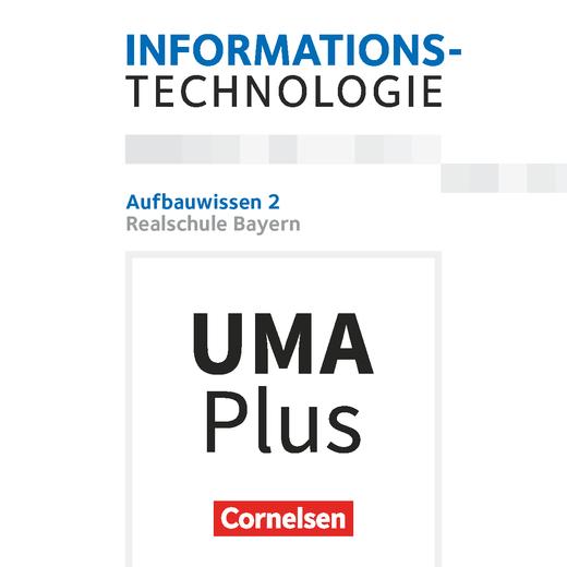 Informationstechnologie - Aufbauwissen 2 - Unterrichtsmanager Plus online - 7.-10. Schuljahr