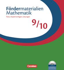 Fördermaterialien Mathematik - Tests, Kopiervorlagen mit Lösungsblättern und CD-ROM - 9./10. Schuljahr