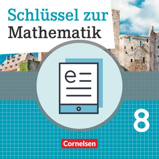Schlüssel zur Mathematik - Schülerbuch - Lehrerfassung als E-Book - 8. Schuljahr