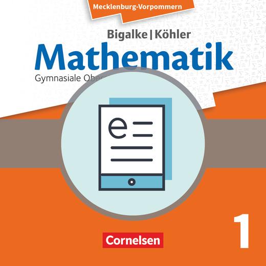 Bigalke/Köhler: Mathematik - Analysis - Schülerbuch als E-Book - Band 1 - Grund- und Leistungskurs