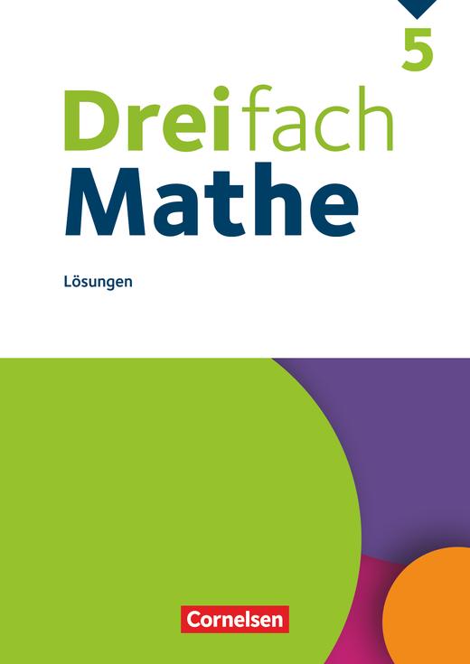 Dreifach Mathe - Lösungen zum Schülerbuch - 5. Schuljahr