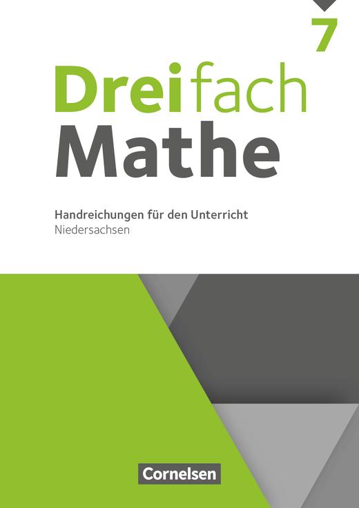 Dreifach Mathe - Handreichungen für den Unterricht - 7. Schuljahr