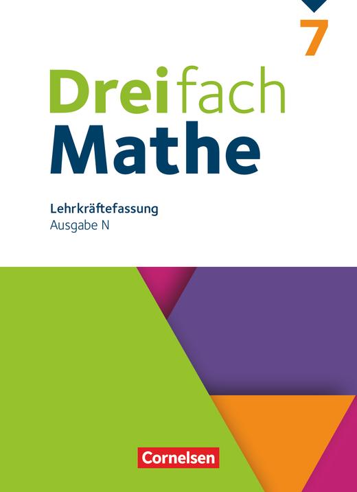 Dreifach Mathe - Schülerbuch - Lehrerfassung - 7. Schuljahr