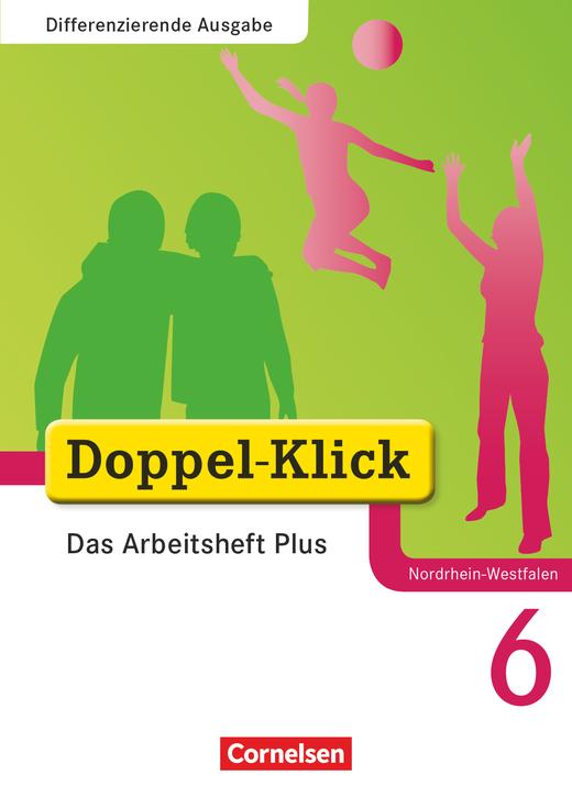 Doppel-Klick - Das Arbeitsheft Plus - 6. Schuljahr