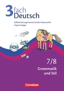 3fach Deutsch - Grammatik und Stil - Kopiervorlagen mit CD-ROM - 7./8. Jahrgangsstufe