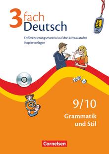 3fach Deutsch - Grammatik und Stil - Kopiervorlagen mit CD-ROM - 9./10. Jahrgangsstufe