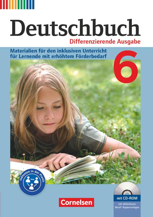 Deutschbuch - Materialien für den inklusiven Unterricht für Lernende mit erhöhtem Förderbedarf - Mit Kopiervorlagen und CD-ROM - 6. Schuljahr