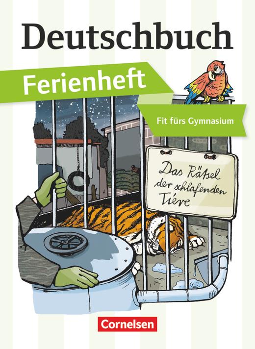 Deutschbuch Gymnasium - Das Rätsel der schlafenden Tiere - Ferienheft - Fit fürs Gymnasium