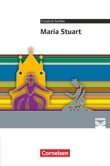 Cornelsen Literathek - Maria Stuart - Empfohlen für das 10.-13. Schuljahr - Textausgabe