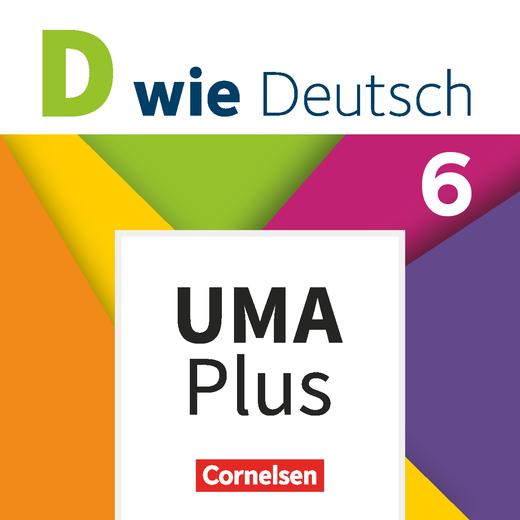 D wie Deutsch - Unterrichtsmanager Plus - mit Download für Offline-Nutzung - 6. Schuljahr