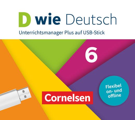 D wie Deutsch - Unterrichtsmanager Plus auf USB-Stick - 6. Schuljahr