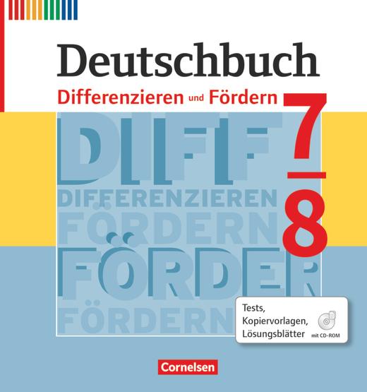 Deutschbuch - Differenzieren und Fördern - Tests, Kopiervorlagen, Lösungsblätter - Fördermaterialien im Ordner mit CD-ROM - 7./8. Schuljahr