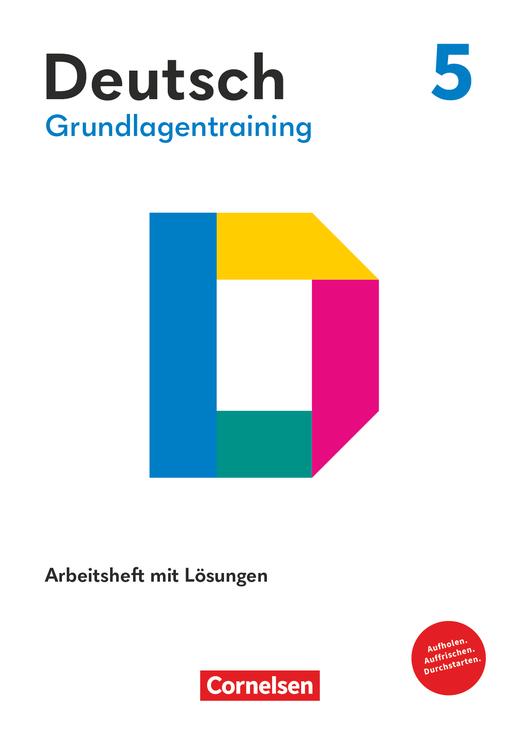 Grundlagentraining Deutsch - Förderheft mit Lösungen - 5. Schuljahr