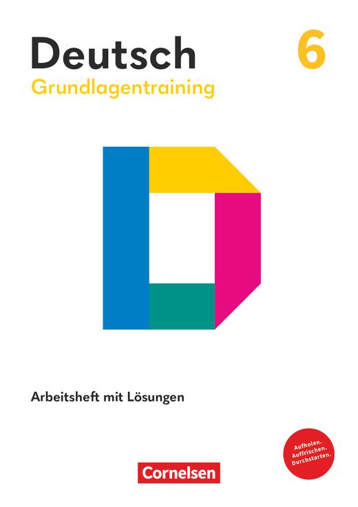 Grundlagentraining Deutsch - Förderheft mit Lösungen - 6. Schuljahr