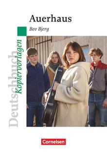 Deutschbuch - Ideen zur Jugendliteratur - Auerhaus - Empfohlen für das 10. Schuljahr - Kopiervorlagen
