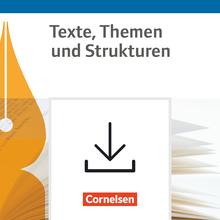 Texte, Themen und Strukturen - Lernpaket Abitur 2021 - Kopiervorlagen als Download