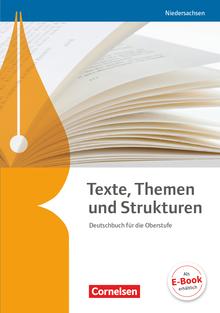 Texte, Themen und Strukturen - Niedersachsen - Neubearbeitung