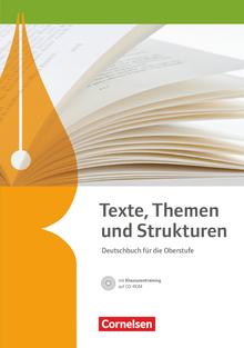 Texte, Themen und Strukturen - Allgemeine Ausgabe - 2-jährige Oberstufe