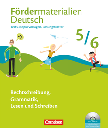 Fördermaterialien Deutsch - Tests, Kopiervorlagen mit Lösungsblättern und CD-ROM - 5./6. Schuljahr