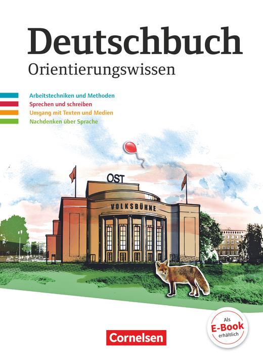 Deutschbuch Gymnasium - Orientierungswissen - Schülerbuch - 5.-10. Schuljahr