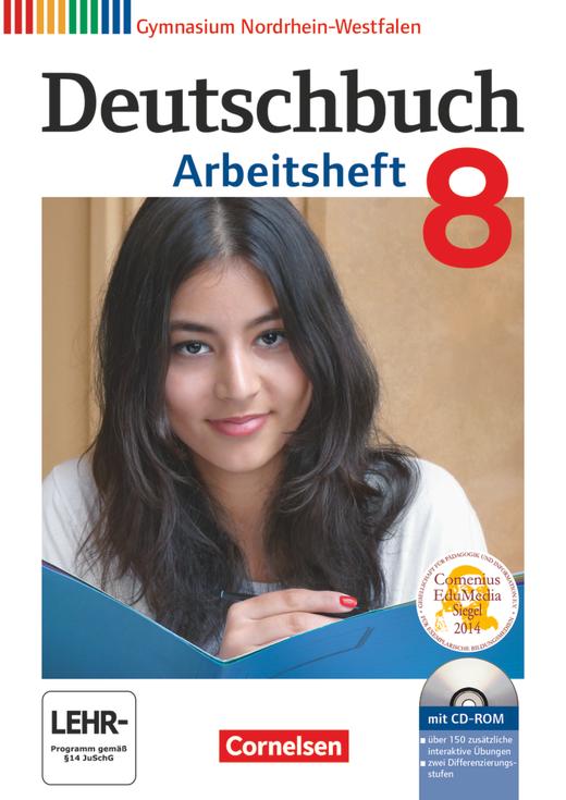Deutschbuch Gymnasium - Arbeitsheft mit Lösungen und Übungs-CD-ROM - 8. Schuljahr