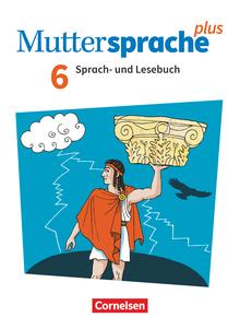 Muttersprache plus - Schülerbuch - 6. Schuljahr