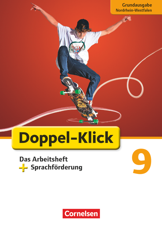 Doppel-Klick - Das Arbeitsheft plus Sprachförderung - 9. Schuljahr