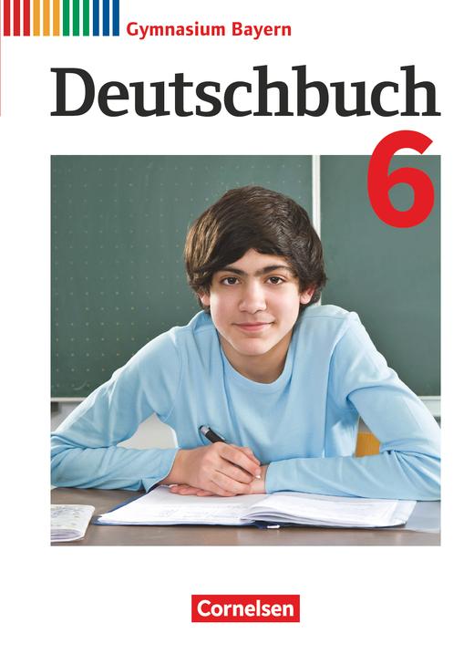 Deutschbuch Gymnasium - Schülerbuch - 6. Jahrgangsstufe