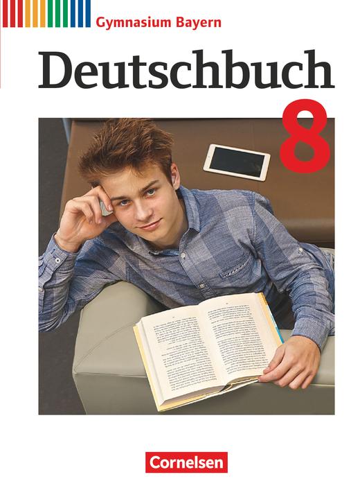 Deutschbuch Gymnasium - Schülerbuch - 8. Jahrgangsstufe