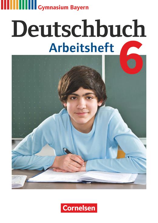 Deutschbuch Gymnasium - Arbeitsheft mit Lösungen - 6. Jahrgangsstufe
