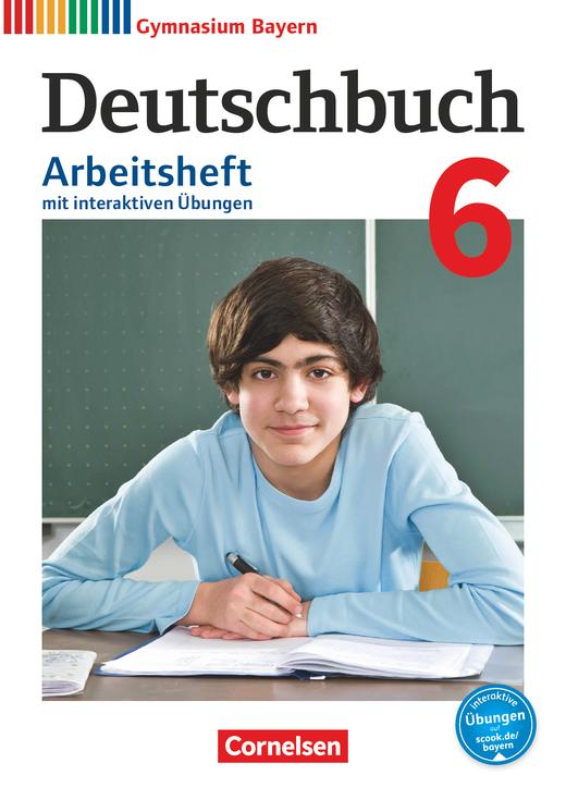Deutschbuch Gymnasium - Arbeitsheft mit interaktiven Übungen auf scook.de - 6. Jahrgangsstufe